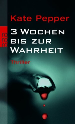 Cover: 3 Wochen bis zur Wahrheit