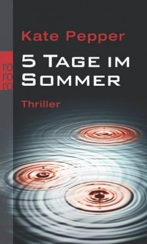 Cover: 5 Tage im Sommer