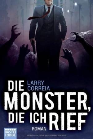 Cover: Die Monster, die ich rief