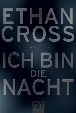 Cover: Ich bin die Nacht