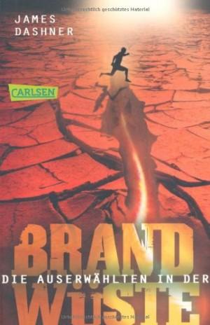 Cover: Die Auserwählten in der Brandwüste