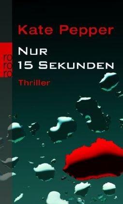 Cover: Nur 15 Sekunden