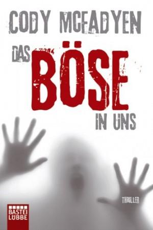 Cover: Das Böse in uns