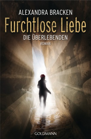Cover: Furchtlose Liebe