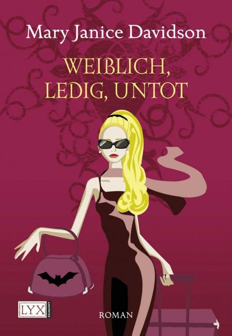 Cover: Weiblich, ledig, untot
