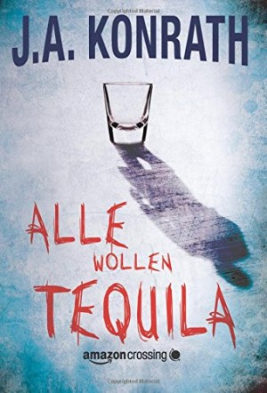 Cover: Alle wollen Tequila