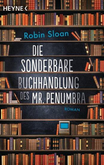 Cover: Die sonderbare Buchhandlung des Mr. Penumbra