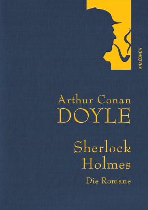 Cover: Sherlock Holmes: Die Romane