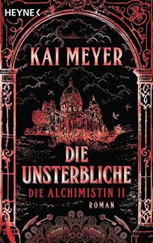 Cover: Die Unsterbliche