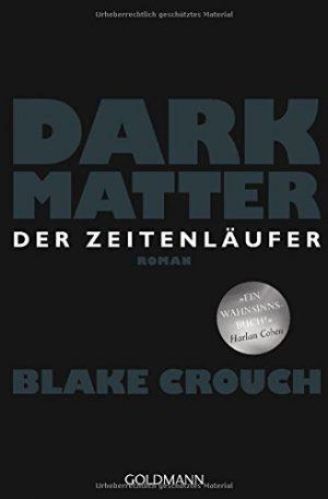 Cover: Dark Matter. Der Zeitenläufer