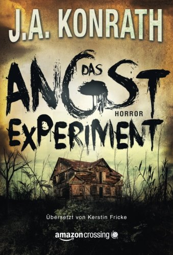 Cover: Das Angstexpriment
