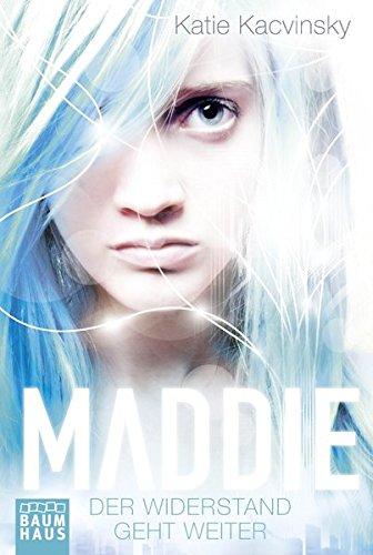 Cover: Maddie – Der Widerstand geht weiter