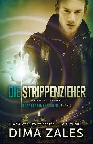 Cover: Die Strippenzieher – The Thought Pushers