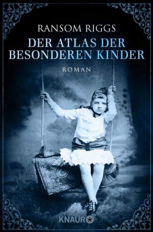 Cover: Der Atlas der besonderen Kinder