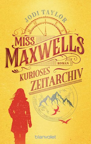 Cover: Miss Maxwells kurioses Zeitarchiv